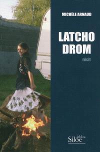 Latcho drom : récit