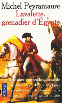 Lavalette, grenadier d'Egypte