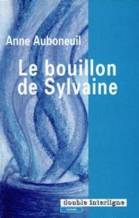 Le bouillon de Sylvaine