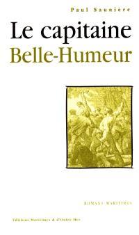 Le capitaine Belle-Humeur