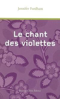 Le chant des violettes