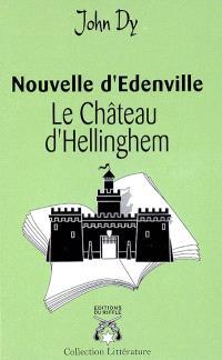 Le château d'Hellinghem : nouvelle