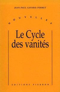 Le cycle des vanités