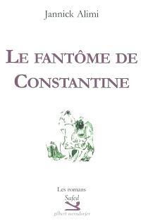 Le fantôme de Constantine