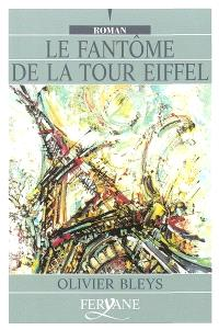 Le fantôme de la tour Eiffel
