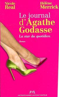 Le journal d'Agathe Godasse, la star du quotidien