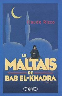 Le Maltais de Bab El-Khadra