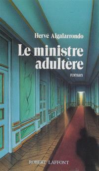 Le Ministre adultère