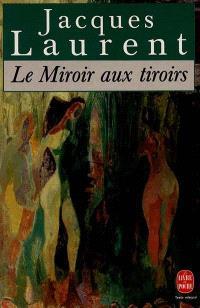 Le Miroir aux tiroirs