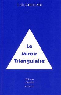 Le miroir triangulaire