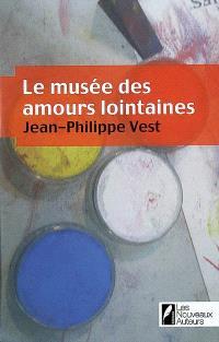 Le musée des amours lointaines
