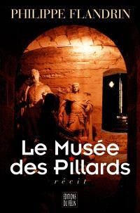 Le musée des pillards