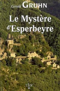 Le mystère d'Esperbeyre