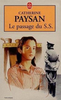 Le passage du SS