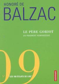 Le Père Goriot : un fragment romanesque proposé par Emmanuel Dazin