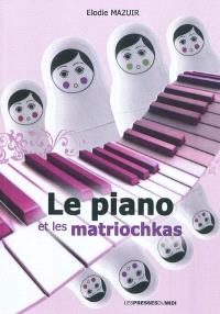 Le piano et les matriochkas