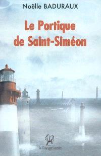 Le portique de saint Siméon