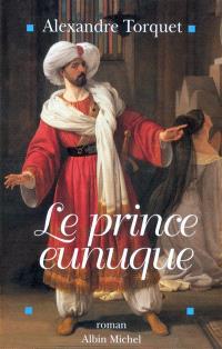 Le Prince eunuque