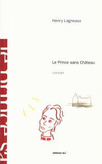 Le prince sans château