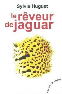 Le rêveur de jaguar