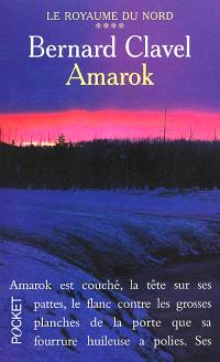 Le royaume du Nord. Volume 4, Amarok