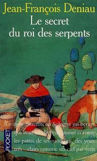 Le Secret du roi des serpents : et autres contes