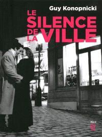 Le silence de la ville