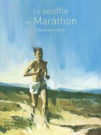 Le souffle de Marathon