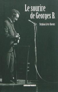 Le sourire de Georges B. : récit sociopoétique