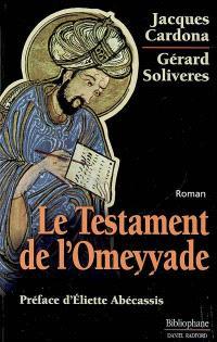 Le testament de l'Omeyyade