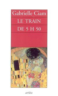 Le train de 5 h 50