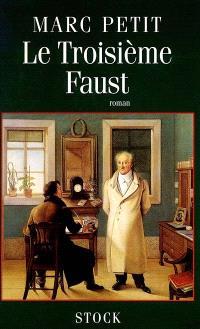 Le troisième Faust