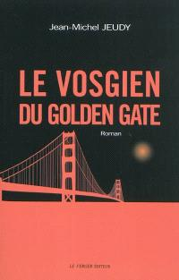 Le Vosgien du Golden Gate