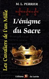 Les cavaliers de l'an mille. Volume 3, L'énigme du sacre