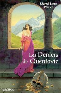 Les cavaliers de l'an mille. Volume 2, Les deniers de Quentovic : 976-982