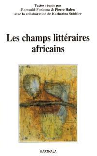 Les champs littéraires africains