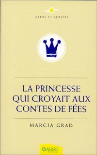 La princesse qui croyait aux contes de fées