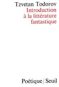Introduction à la littérature fantastique