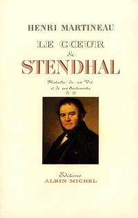 Le Coeur de Stendhal. Volume 2, 1821-1842