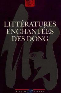 Littératures enchantées des Dong