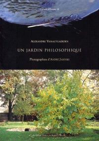Otium. Volume 1, Un jardin philosophique