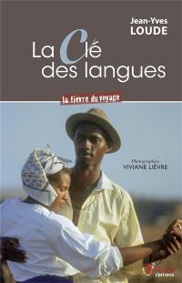 La clé des langues : la fièvre du voyage
