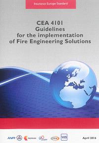 CEA 4101 : guidelines for the implementation of fire engineering solutions