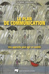 Le plan de communication  : une approche pour agir en société