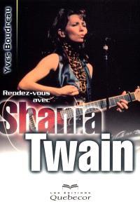 Rendez-vous avec Shania Twain