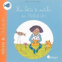 Alexis & Sidonie, La boîte à outils de Sidonie