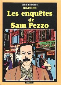 Les Enquêtes de Sam Pezzo. Volume 1, Réveil amer