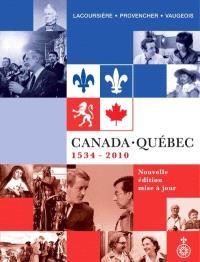 Canada-Québec  : 1534-2010