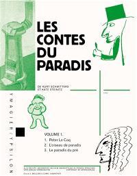 Les contes du paradis. Volume 1