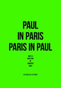 Paul in Paris-Paris in Paul